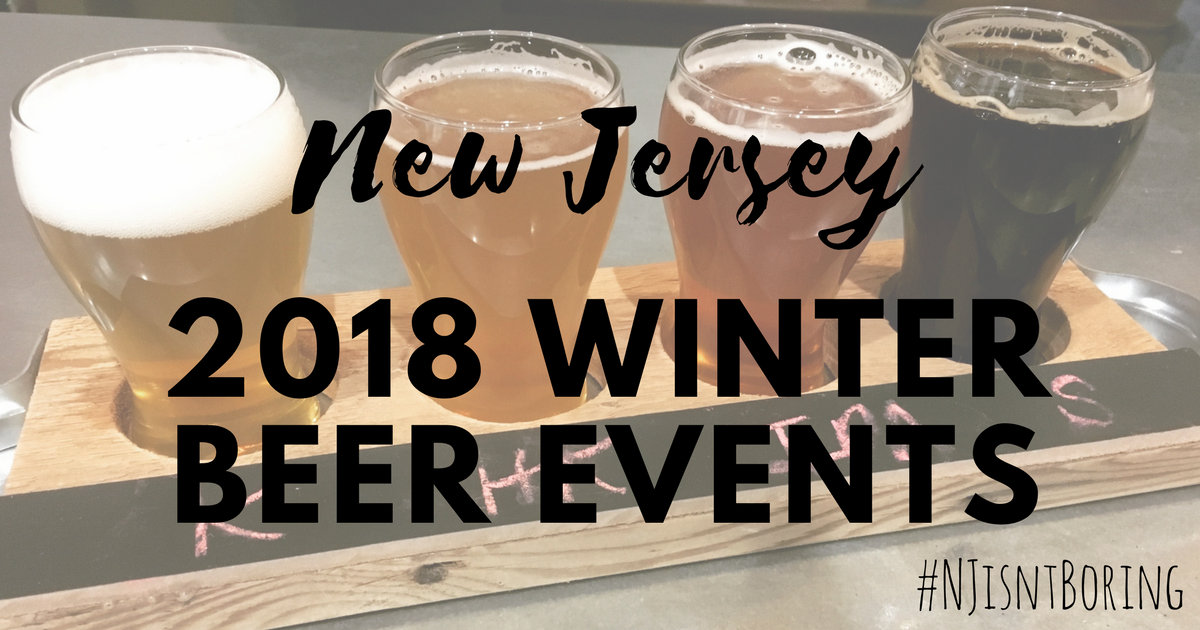 New Jersey Craft Beer Events To Look Forward To This Winter New